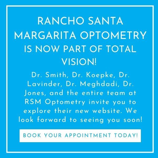 Rancho Santa Margarita Optometry is now part of Total Vision!